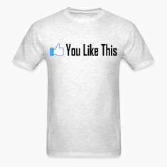 """You Like This"" Shirt"