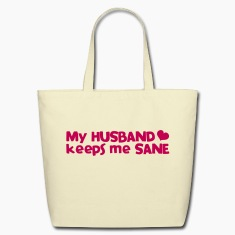 my husband keeps me sane - with love heart Bags