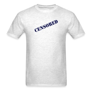 Funny Shirts Censored Funny T-Shirt - Men's T-Shirt