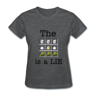 T-Shirts ~ Women's T-Shirt ~ The Cake is a Lie (Ladies)