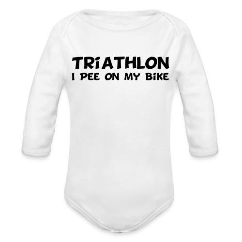 Triathlon I Pee On My Bike Baby Long Sleeve - Organic Long Sleeve Baby Bodysuit