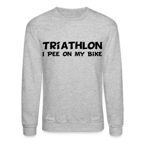Triathlon I Pee On My Bike Men's Sweatshirt - Crewneck Sweatshirt