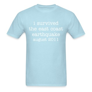 i survived the east coast earthquake of august 2011 - Men's T-Shirt