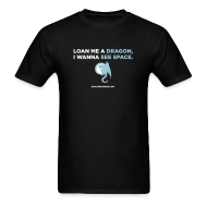 T-Shirts ~ Men's T-Shirt ~ LOAN ME A DRAGON