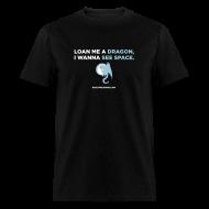 T-Shirts ~ Men's T-Shirt ~ LOAN ME A DRAGON