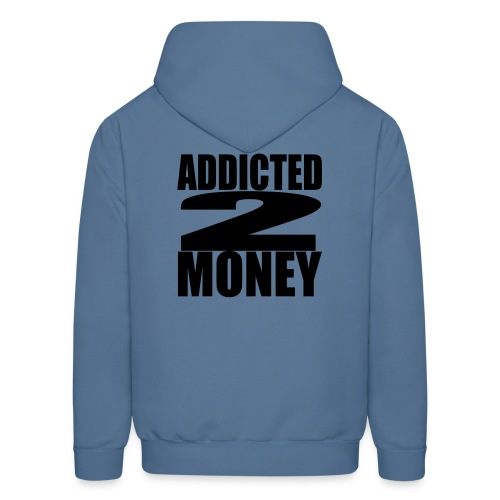 Addicted To Money - Men's Hoodie