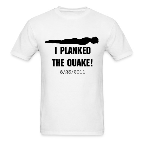 Men's Planked the Quake - Men's T-Shirt