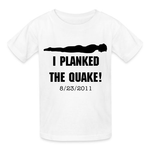 Kid's Planked the Quake - Kids' T-Shirt