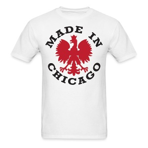 Made In Chicago Polish - Men's T-Shirt