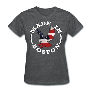 Made In Boston - Freedom - Women's T-Shirt