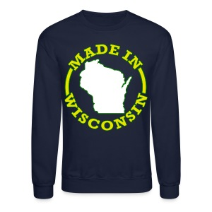 Made In Wisconsin - Crewneck Sweatshirt