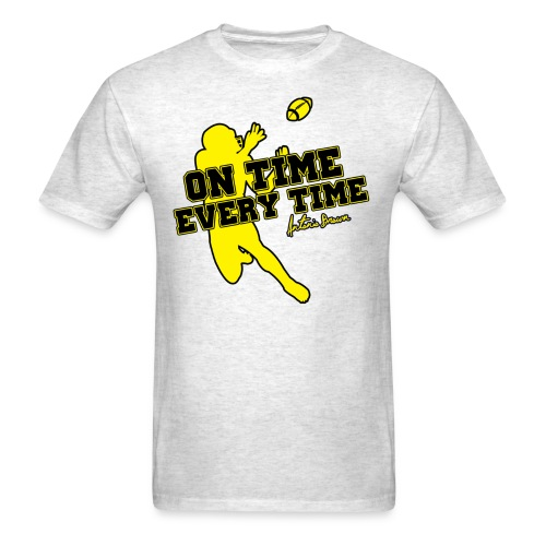 On Time Every Time - Men's T-Shirt