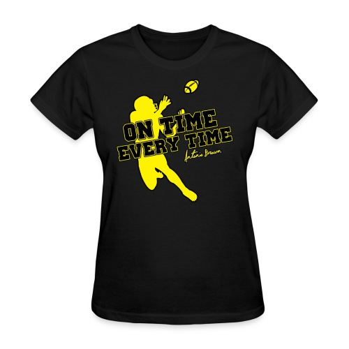 On Time Every Time - Women's T-Shirt