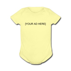 Human Billboard [YOUR AD HERE] - Short Sleeve Baby Bodysuit