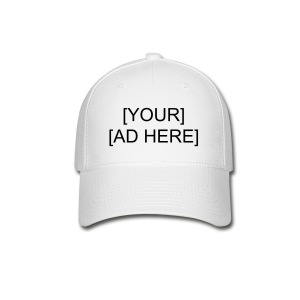Human Billboard [YOUR AD HERE] - Baseball Cap