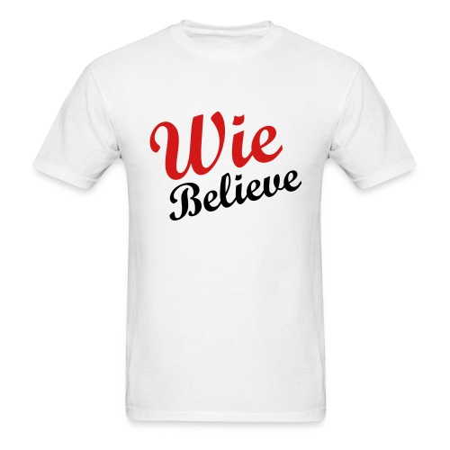 wie_believe_001 - Men's T-Shirt