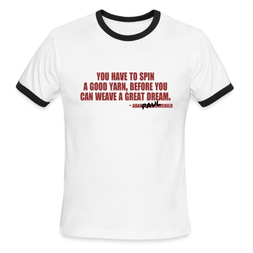 You Have to Spin a Good Yarn | Robot Plunger - Men's Ringer T-Shirt