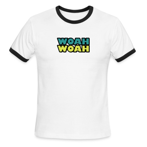 Woah - Men's Ringer T-Shirt
