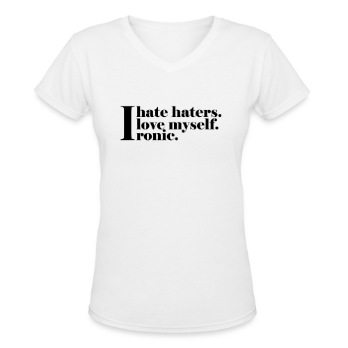 Ironic - Women's V-Neck T-Shirt