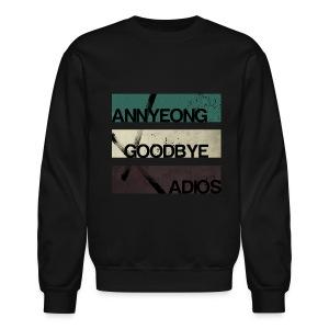 2NE1 - Annyeong Goodbye Adios - Crewneck Sweatshirt