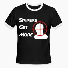 Snipers Get More Head T-Shirts