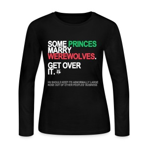 Some Princes Marry Werewolves Long Sleeve - Women's Long Sleeve Jersey T-Shirt