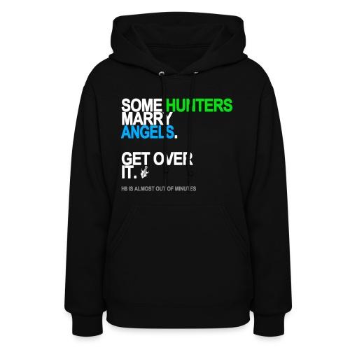 Some Hunters Marry Angels 2 Sweatshirt - Women's Hoodie