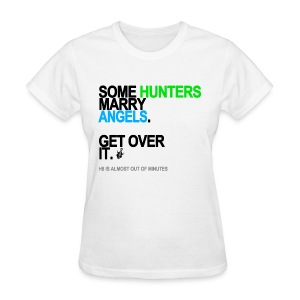 Some Hunters Marry Angels 2 Women's White - Women's T-Shirt