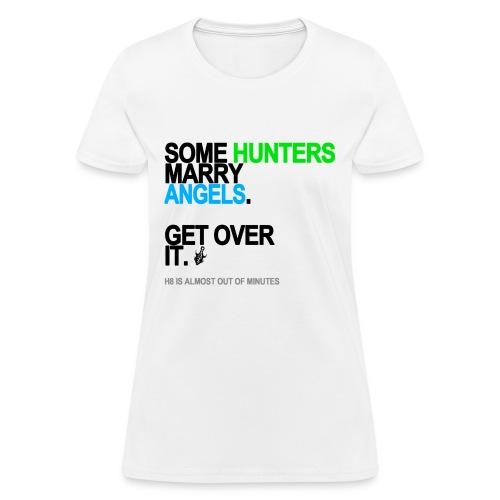 Some Hunters Marry Angels 2 Women's White - Women's T-Shirt