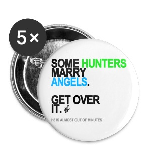 Some Hunters Marry Angels (Version 2) Button - Small Buttons