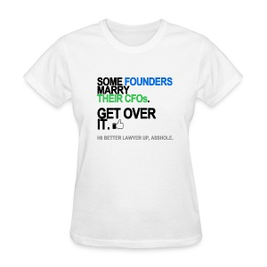 Some Founders Marry CFOs Women's White - Women's T-Shirt