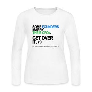 Some Founders Marry CFOs Long Sleeve White - Women's Long Sleeve Jersey T-Shirt