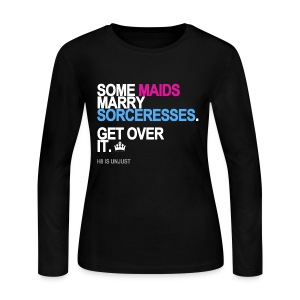 Some Maids Marry Sorceresses Long Sleeve - Women's Long Sleeve Jersey T-Shirt