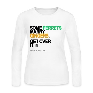 Some Ferrets Marry Gingers Long Sleeve White - Women's Long Sleeve Jersey T-Shirt