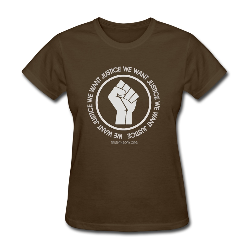 We Want Justice Women's - Women's T-Shirt