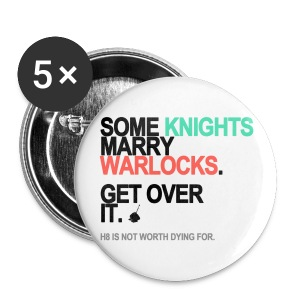 Some Knights Marry Warlocks Buttons - Small Buttons