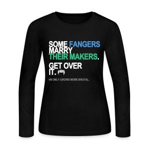 Some Fangers Marry Their Makers Long Sleeve - Women's Long Sleeve Jersey T-Shirt