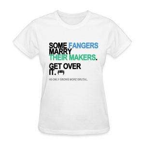 Some Fangers Marry Their Makers Women's White - Women's T-Shirt