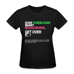 Some Purebloods Marry Muggleborns Women's - Women's T-Shirt