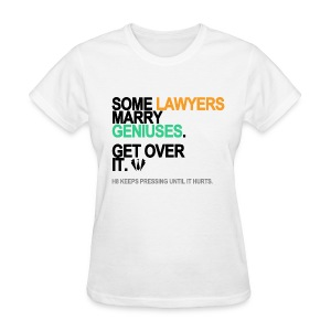 Some Lawyers Marry Geniuses Women's White - Women's T-Shirt