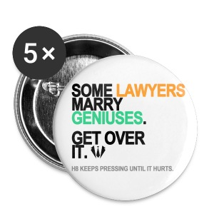 Some Lawyers Marry Geniuses Buttons - Small Buttons