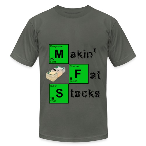Fat Stacks T-Shirt - Men's Fine Jersey T-Shirt