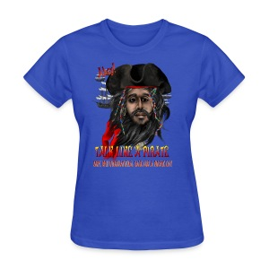 Talk Like A Pirate - Women's T-Shirt