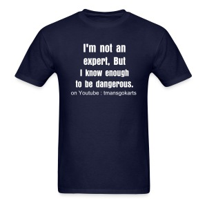 I'm not an expert - Men's T-Shirt