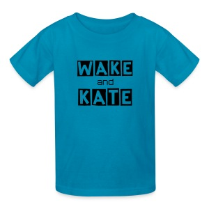 WAKE UP AND WATCH KATE! - Kids' T-Shirt