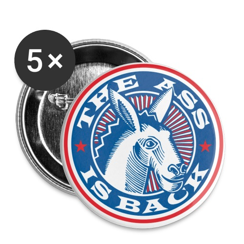 Ass Is Back - Buttons large 2.2'' (5-pack)
