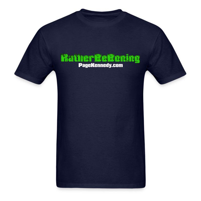 Rather Be Boning - Men's T-Shirt