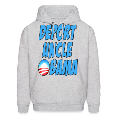Deport Uncle Obama Hoodies