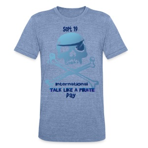 Talk Like A Pirate Skull And Crossbones - Unisex Tri-Blend T-Shirt by American Apparel