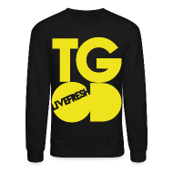 Long Sleeve Shirts ~ Crewneck Sweatshirt ~ Tgod Sweatshirt